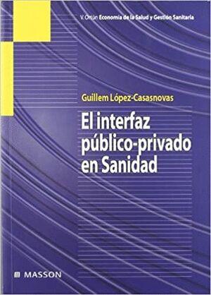 EL INTERFAZ PÚBLICO-PRIVADO EN SANIDAD