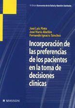 INCORPORACIÓN DE LAS PREFERENCIAS DE LOS PACIENTES EN LA TOMA DE DECISIONES CLÍN