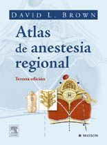 ATLAS DE ANESTESIA REGIONAL