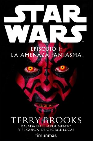 STAR WARS: EPISODIO I: LA AMENAZA FANTASMA