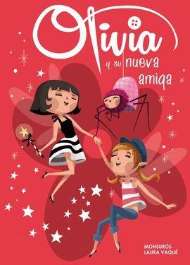 OLIVIA Y SU NUEVA AMIGA (OLIVIA NÚM.3) (COLECCIÓN OLIVIA)