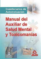 MANUAL DE LOS AUXILIARES DE SALUD MENTAL Y TOXICOMANIAS. TEST