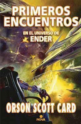 PRIMEROS ENCUENTROS (SAGA DE ENDER 9)