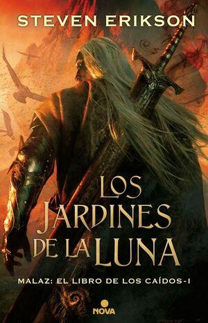 LOS JARDINES DE LA LUNA (MALAZ: EL LIBRO DE LOS CAÍDOS 1)