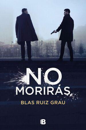 NO MORIRÁS