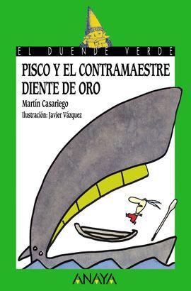 PISCO Y EL CONTRAMAESTRE DIENTE DE ORO