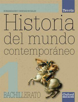 HISTORIA DEL MUNDO CONTEMPORANEO 1.º BACHILLERATO TESELA. PACK LIBRO DEL ALUMNO