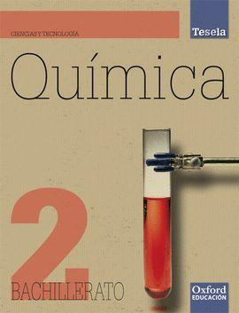 QUÍMICA 2.º BACHILLERATO TESELA. LIBRO DEL ALUMNO