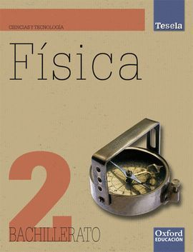FÍSICA 2.º BACHILLERATO TESELA. PACK LIBRO DEL ALUMNO + CD