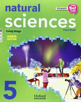 THINK DO LEARN NATURAL SCIENCES 5TH PRIMARY. CLASS BOOK PACK AMBER