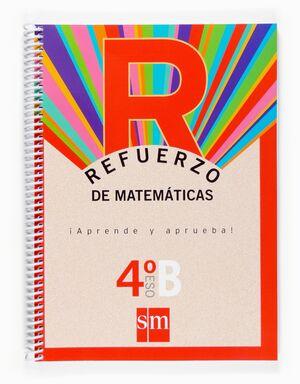 REFUERZO DE MATEMÁTICAS. ¡APRENDE Y APRUEBA!, OPCIÓN B 4 ESO