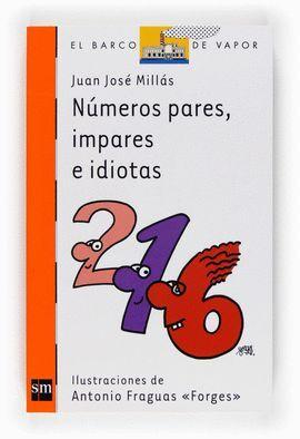 NÚMEROS PARES, IMPARES E IDIOTAS