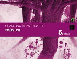 CUADERNO DE MÚSICA. 5 PRIMARIA. SAVIA