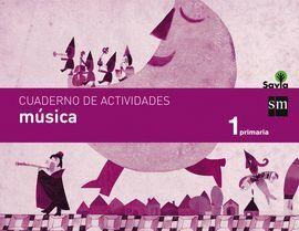 CUADERNO DE MÚSICA. 1 PRIMARIA. SAVIA