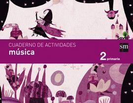 CUADERNO DE MÚSICA. 2 PRIMARIA. SAVIA