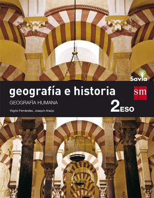 GEOGRAFÍA E HISTORIA. 2 ESO. SAVIA