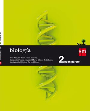 BIOLOGÍA. 2 BACHILLERATO. SAVIA