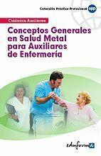 CONCEPTOS GENERALES EN SALUD MENTAL PARA AUXILIARES DE ENFERMERÍA