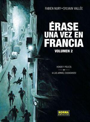 ÉRASE UNA VEZ EN FRANCIA 2, HONOR Y POLICÍA, ¡A LAS ARMAS, CIUDADANOS!