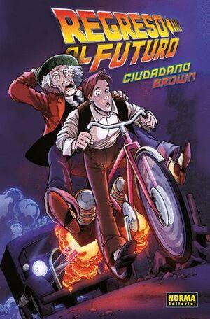 REGRESO AL FUTURO 3: CIUDADANO BROWN