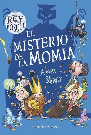 EL REY DEL BOSQUE 2. EL MISTERIO DE LA MOMIA