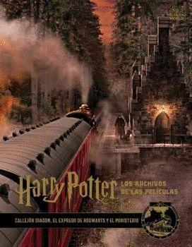 HARRY POTTER: LOS ARCHIVOS DE LAS PELÍCULAS 02
