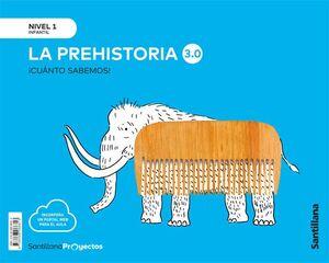 CUANTO SABEMOS NIVEL 1 LA PREHISTORIA 3.0