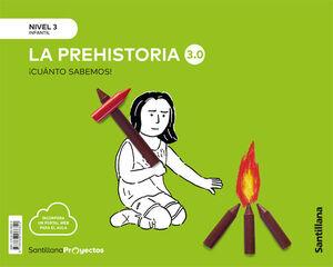 CUANTO SABEMOS NIVEL 3 LA PREHISTORIA 3.0