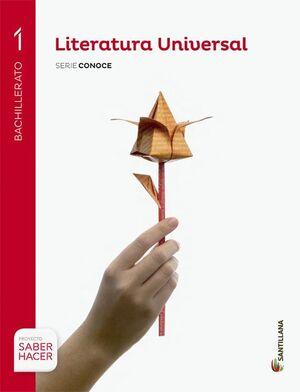 LITERATURA UNIVERSAL SERIE CONOCE 1 BTO SABER HACER