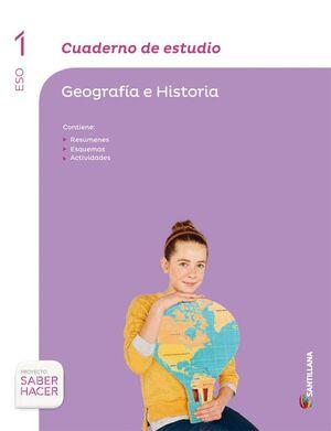 CUADERNO DE ESTUDIO GEOGRAFIA E HISTORIA 1 ESO SABER HACER