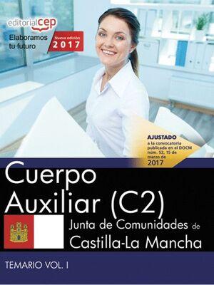 CUERPO AUXILIAR (C2). JUNTA DE COMUNIDADES DE CASTILLA-LA MANCHA. TEMARIO. VOL.