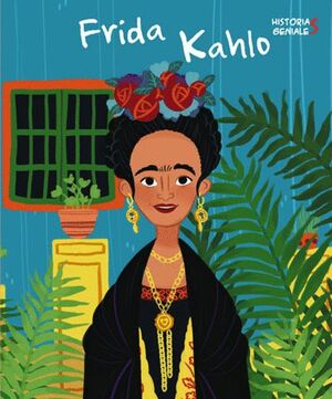 FRIDA KALHO. HISTORIAS GENIALES (VVKIDS)