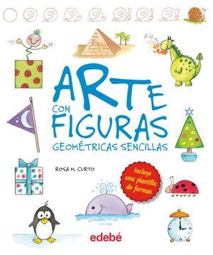 ARTE CON FIGURAS GEOMÉTRICAS SENCILLAS (DE ROSA MARIA CURTO)