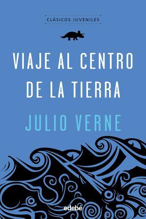 CLÁSICOS JUVENILES: VIAJE AL CENTRO DE LA TIERRA