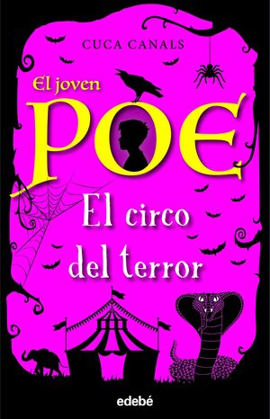EL JOVEN POE 8: EL CIRCO DEL TERROR