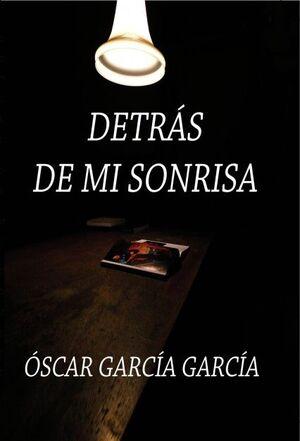 DETRÁS DE MI SONRISA