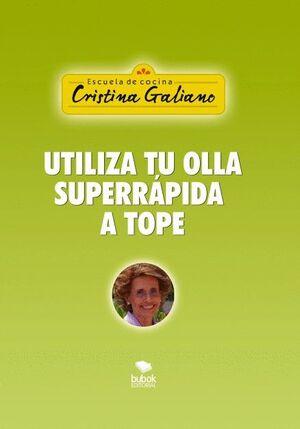 UTILIZA TU OLLA SUPERRÁPIDA A TOPE
