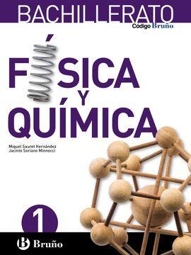 CÓDIGO BRUÑO FÍSICA Y QUÍMICA 1 BACHILLERATO