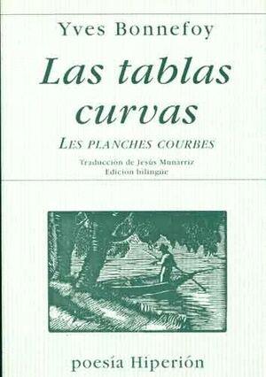 LAS TABLAS CURVAS = LES PLANCHES COURBES