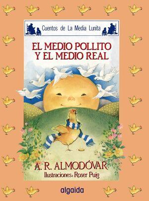 MEDIA LUNITA Nº 16. EL MEDIO POLLITO Y EL MEDIO REAL