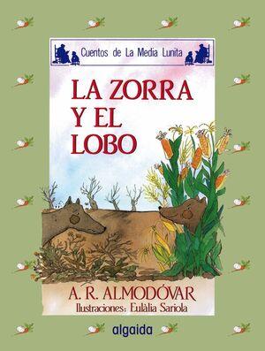 MEDIA LUNITA Nº 10. LA ZORRA Y EL LOBO