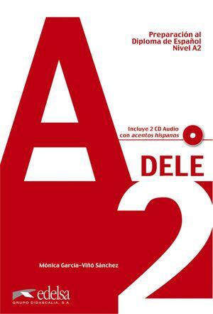 PREPARACIÓN AL DELE A2 - LIBRO DEL ALUMNO + CD AUDIO