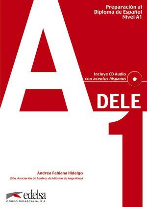 PREPARACIÓN AL DELE A1 - LIBRO DEL ALUMNO + CD AUDIO
