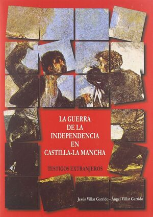 LA GUERRA DE LA INDEPENDENCIA EN CASTILLA-LA MANCHA