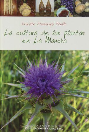LA CULTURA DE LAS PLANTAS EN LA MANCHA