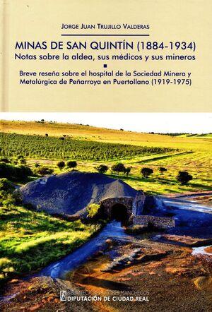 MINAS DE SAN QUINTÍN (1884-1934). NOTAS SOBRE LA ALDEA, SUS MÉDICOS Y SUS MINERO