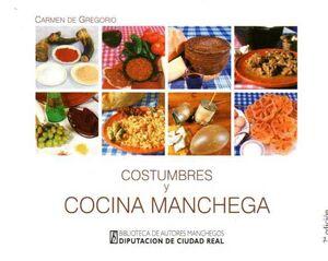 COSTUMBRES Y COCINA MANCHEGA