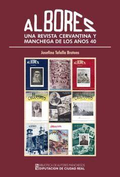 ALBORES, UNA REVISTA CERVANTINA Y MANCHEGA DE LOS AÑOS 40