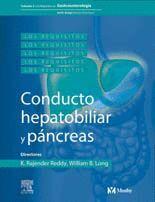 LOS REQUISITOS EN GASTROENTEROLOGÍA: CONDUCTO HEPATOBILIAR Y PÁNCREAS