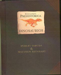 ENCICLOPEDIA PREHISTÓRICA - DINOSAURIOS